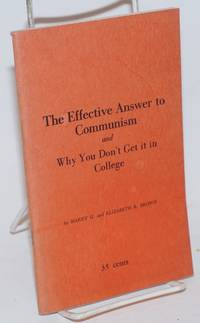 image of The Effective Answer to Communism and Why You Don't Get it in College