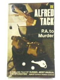 P. A. To Murder