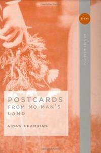 Postcards from No Man's Land by Aidan Chambers - Hardcover - from Rose & Thyme NYC and Biblio.com