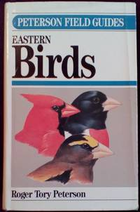 Field Guide to the Birds: Eastern and Central North America