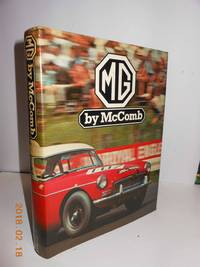 MG by  F.Wilson McComb - Hardcover - 1978 - from Hammonds Books  and Biblio.com