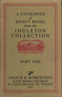 A Catalogue of Select Books from the Ingleton Collection: 2 volumes
