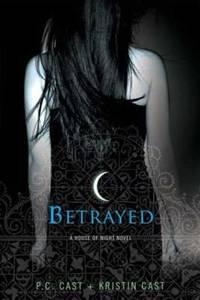 Betrayed : A House of Night Novel