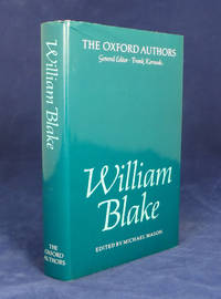William Blake. Edited by Michael Mason. The Oxford Authors.