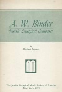 A.W. BINDER: JEWISH LITURGICAL COMPOSER