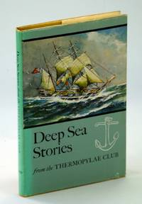 Deep Sea Stories From The Thermopylae Club