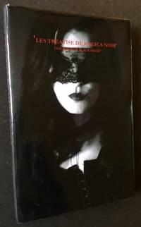 'Les Treatise De Magica Noir'--'The Book of Black Magic'