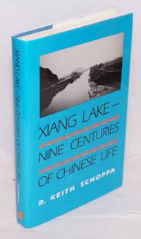 Xiang Lake-- nine centuries of Chinese life