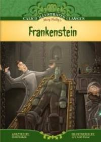 image of Frankenstein (Calico Illustrated Classics)