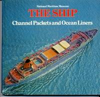 Ship, The : Channel Packets and Ocean Liners