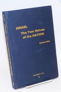 Israel; The Two Halves of the Nation