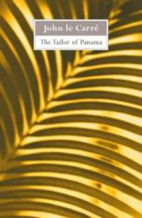 The Tailor of Panama by John Le Carre - Paperback - 1999-12-02 - from Books Express and Biblio.com