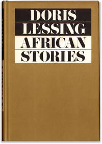 African Stories. by  Doris LESSING - First U.S. edition / First printing. - 1965. - from Orpheus Books (SKU: 11946-1)