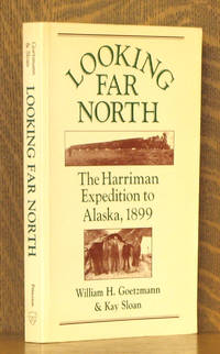 LOOKING FAR NORTH THE HARRIMAN EXPEDITION TO ALASKA 1899