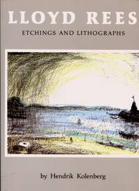 Lloyd Rees, Etchings and Lithographs : A Catalogue Raisonne