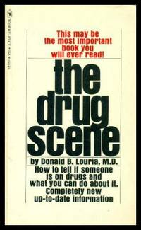 THE DRUG SCENE by  Donald B Louria - Paperback - First Paperback Printing - 1970 - from W. Fraser Sandercombe and Biblio.com
