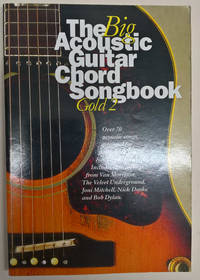 The Big Acoustic Guitar Chord Songbook;Gold 2