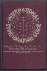 International Stratigraphic Guide. A Guide to Stratigraphic Classification, Terminology, and Procedure