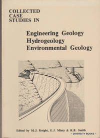 COLLECTED CASE STUDIES IN ENGINEERING GEOLOGY, HYDROGEOLOGY AND ENVIRONMENTAL GEOLOGY