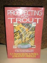 Prospecting for Trout,The Trout and the Fly