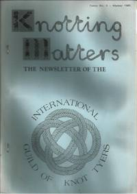 KNOTTING MATTERS: Issue No. 6, Winter January 1984