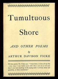 Tumultuous Shore And Other Poems By Ficke Arthur Davison Search