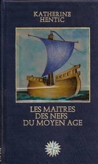 Les Maitres des Nefs du Moyen-Âge