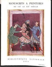Les Manuscrits à Peintures en France du VII au XIIe siècle.