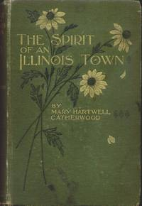 THE SPIRIT OF AN ILLINOIS TOWN