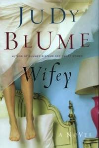 Wifey by Judy Blume - Hardcover - 2004 - from ThriftBooks (SKU: G0399152377I4N10)
