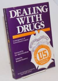 image of Dealing with Drugs: Consequences of Government Control