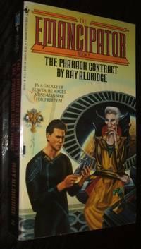 The Paharaoh Contract The Emancipator Book 1