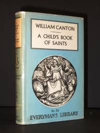 A Child's Book of Saints: Everyman's Library No 61