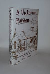 A VICTORIAN PARSON The Life and Times of Thomas Prankerd Phelps Rector of Ridley Kent, 1840-1893