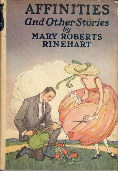 1920. RINEHART, Mary Roberts. AFFINITIES AND OTHER STORIES. NY: A.L. Burt Company, . Small 8vo., dec...