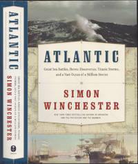 image of Atlantic: Great Sea Battles, Heroic Discoveries, Titanic Storms,and a Vast  Ocean of a Million Stories