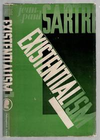 Existentialism by  Jean-Paul SARTRE - First Edition - 1947 - from Between the Covers- Rare Books, Inc. ABAA and Biblio.co.uk