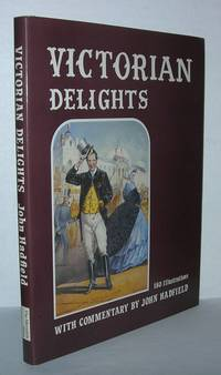 VICTORIAN DELIGHTS Reflections of Taste in the Nineteenth Century