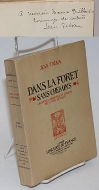 Dans La Forêt Sans Chemins; Légendes Héroiques et Sacrées De l'Inde Antique