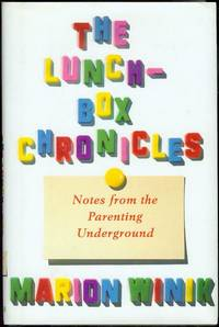 image of The Lunch-Box Chronicles: Notes from the Parenting Underground