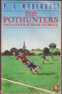 The Pothunters and Other School Stories