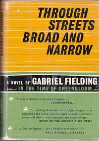 THROUGH STREETS BROAD AND NARROW: A NOVEL