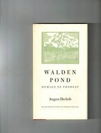 Walden Pond: Homage to Thoreau