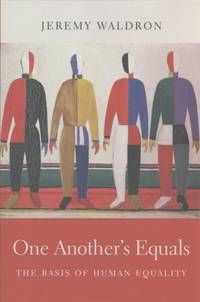 One Another's Equals: The Basis of Human Equality - Hardcover