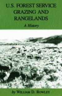 U.S. Forest Service Grazing and Rangelands: A History (Environmental History Series) by William D. Rowley - Paperback - 2000-08-09 - from Books Express and Biblio.com