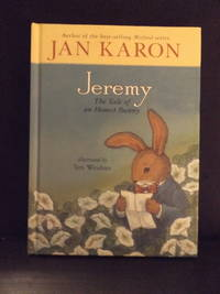 Jeremy, The Tale of an Honest Bunny