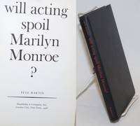 Will Acting Spoil Marilyn Monroe
