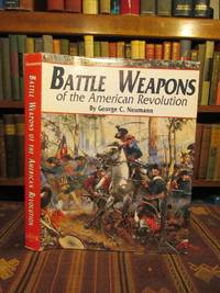 Battle Weapons of the American Revolution