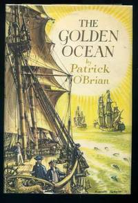 The Golden Ocean by  Patrick O'BRIAN - First Edition - 1957 - from abookshop and Biblio.com