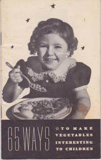 65 Ways to Make Vegetables Interesting to Children